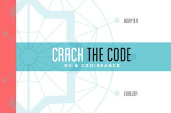 Avec Crack the code RH, faites de vos équipes votre pouvoir ultime !