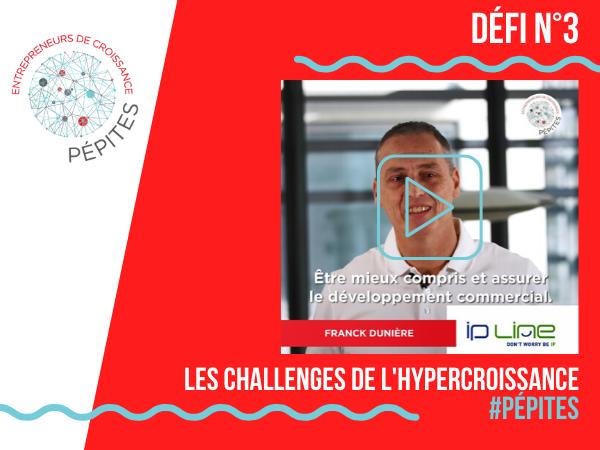 Les challenges de l'hypercroissance #Pépites : le défi d'IPLine