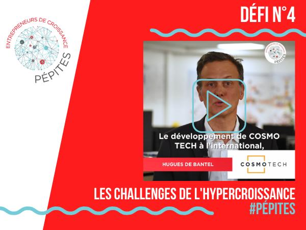 Les challenges de l'hypercroissance #Pépites : le défi de Cosmo Tech